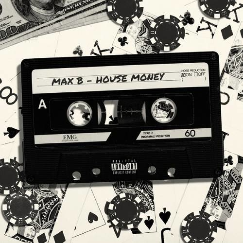 Max B   House Money