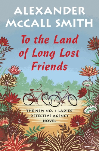 Alexander McCall Smith   [No  1 Ladies' Detective Agency 20]   To the Land of Long...