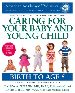 Caring for Your Baby and Young Child Birth to Age 5, 7th Edition