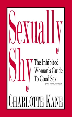 Sexually Shy - The Inhibited Womans Guide To Good Sex