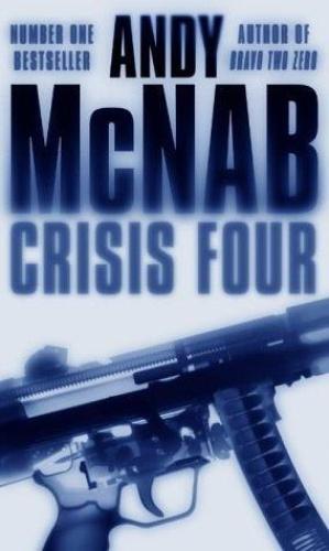 Andy McNab   [Nick Stone 02]   Crisis Four