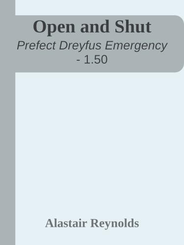 The Prefect 01 5 Prefect Dreyfus Emergency   Open & Shut