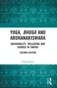 Yoga, Bhoga and Ardhanariswara, Second Edition