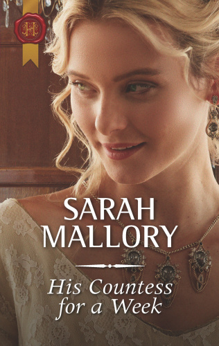His Countess for a Week   Sarah Mallory