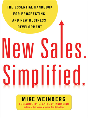 New Sales  Simplified    The Essential Handbook for Prospecting and New Business D...