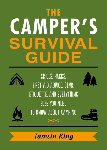 The C&er's Survival Guide- Food Prepping, Gear, First Aid, Etiquette, and More!