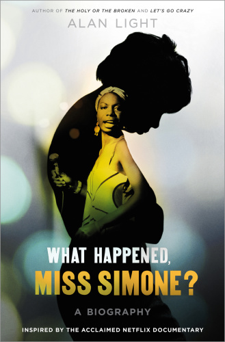 What Happened, Miss Simone-- A Biography