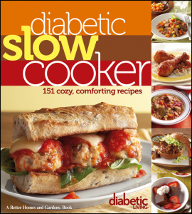 Diabetic Slow Cooker   151 Cozy, Comforting Recipes