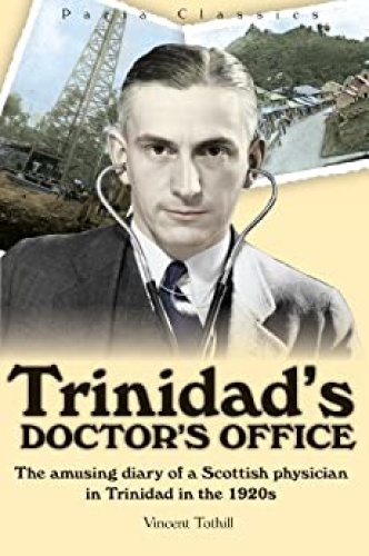 Trinidad's Doctor's Office - The amusing diary of a Scottish