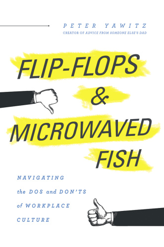 Flip-Flops and Microwaved Fish- Navigating the Dos and Don'ts of Workplace Culture