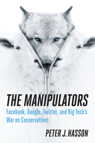 The Manipulators by Peter Hasson