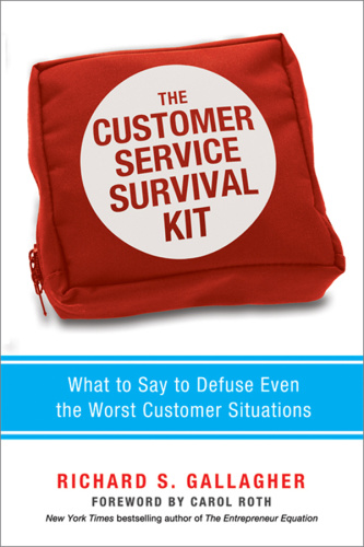 The Customer Service Survival Kit What to Say to Defuse Even the Worst Customer Si...