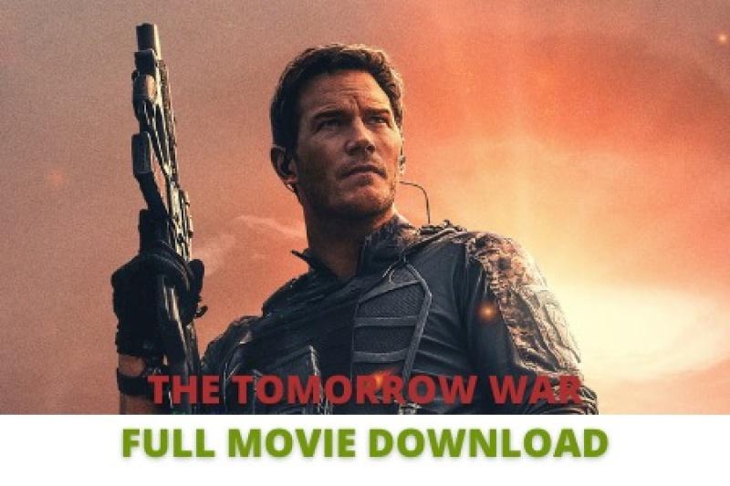 The Tomorrow War Full Movie download in hindi 2021 BluRay
