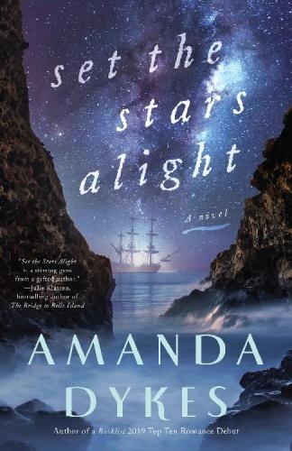 Set the Stars Alight by Amanda Dykes
