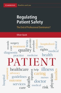 Regulating Patient Safety- The End of Professional Dominance-