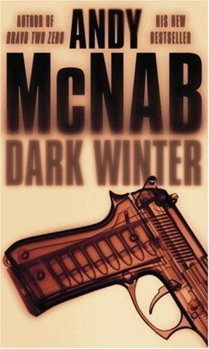Andy McNab   [Nick Stone 06]   Dark Winter