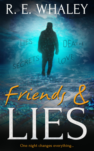 Friends and Lies