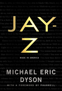 Jay-Z  Made in America by Michael Eric Dyson