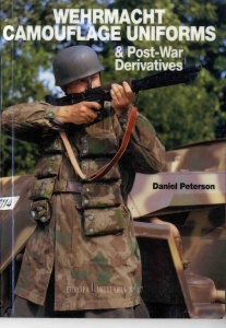 Wehrmacht Camouflage Uniforms & Post-War Derivatives (Europa Militaria 17)