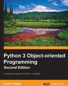 Python 3 Object-oriented Programming, 2nd Revised edition