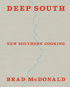 Deep South   New Southern Cooking