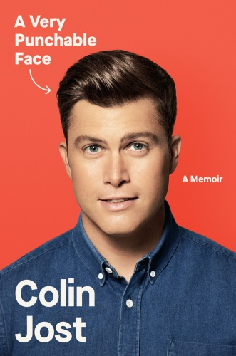 A Very Punchable Face  A Memoir by Colin Jost