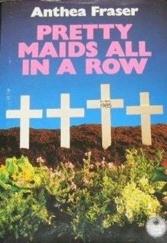 Pretty Maids All In A Row - Anthea Fraser