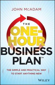 The One-Hour Business Plan - The Simple and Practical