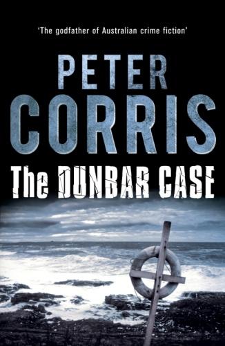 Peter Corris   Cliff Hardy 38   Dunbar Case (v5)