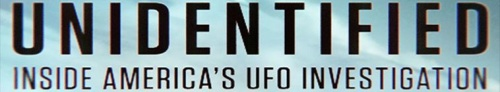 Unidentified Inside Americas UFO Investigation S02E08 720p WEB h264-ROBOTS