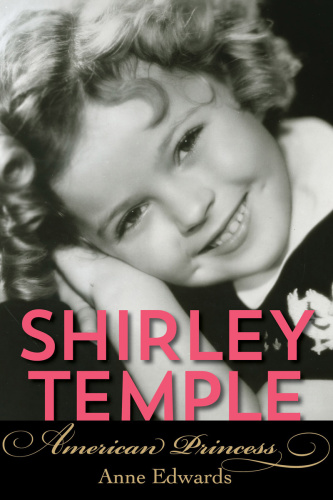 Shirley Temple- American Princess