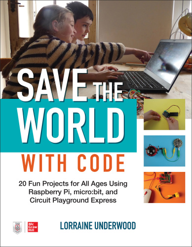 Save the World with Code    Fun Projects for All Ages Using Raspberry Pi 20