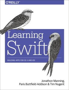 Learning Swift - Building Apps for OS X and iOS