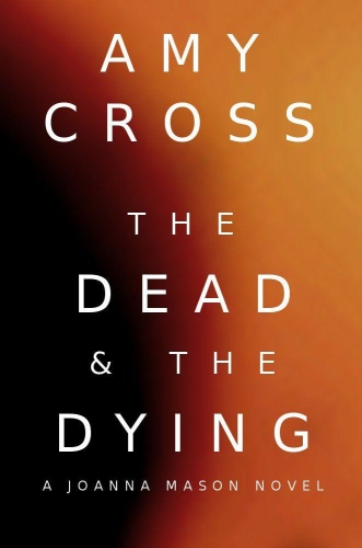 John Mason 1   The Dead & the Dying    Amy Cross