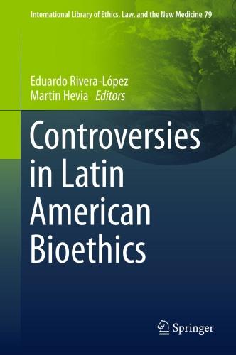 Controversies in Latin American Bioethics