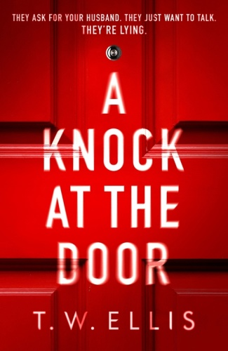 A Knock at the Door by T  W  Ellis