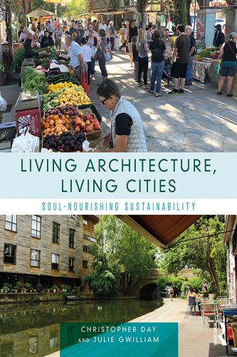 Living Architecture, Living Cities- Soul-Nourishing Sustainability