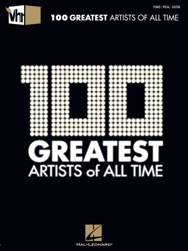 VH1 100 Greatest Artists Of All Time Songbook     (2011)
