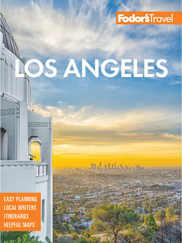 Fodor's Los Angeles with Disneyland and Orange County (Full-color Travel Guide), 2...