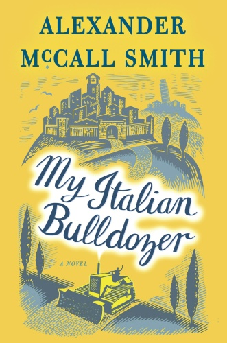Alexander McCall Smith   [Paul Stewart 01]   My Italian Bulldozer