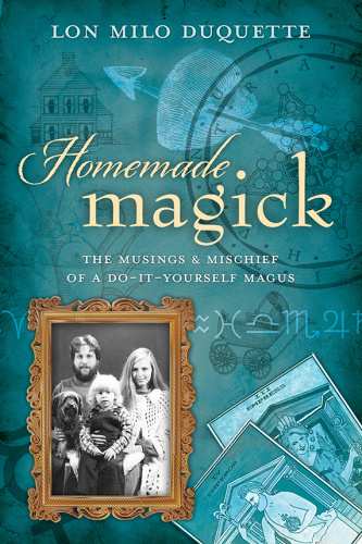 Homemade Magick - The Musings & Mischief of a Do-It-Yourself Magus
