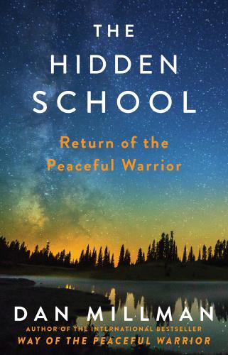The Hidden School - Return of the Peaceful Warrior