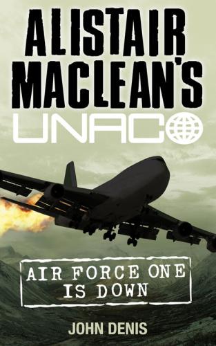 Alistair Maclean, John Denis   Unaco 01   Air Force One is Down