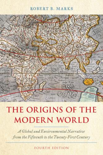 The Origins of the Modern World by Robert B  Marks