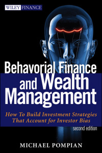 Behavioral Finance and Wealth Management - How to Build Optimal Portfolios That Ac...