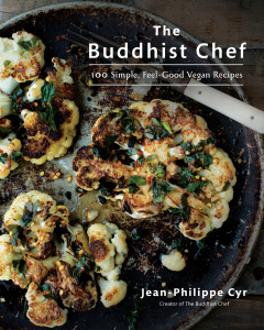 The Buddhist Chef - 100 Simple, Feel-Good Vegan Recipes