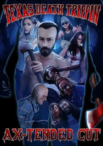 Texas Death Trippin Ax-Tended Cut 2020 HDRip XviD AC3-EVO