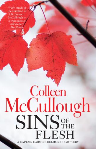 Colleen McCullough - [Carmine Delmonico 05] - Sins of the Flesh