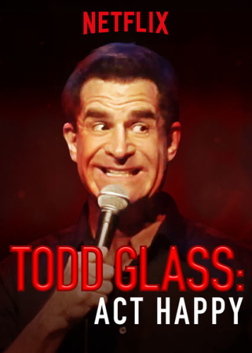 Todd Glass Act Happy 2018 WEBRip XviD MP3-XVID