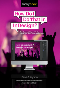 How Do I Do That In InDesign-